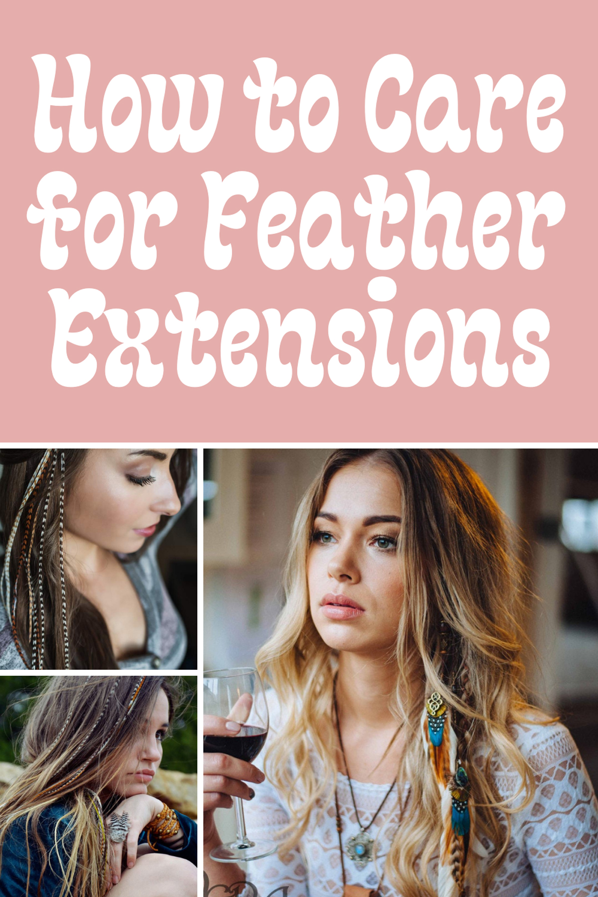 How to care for Feather Hair Extensions