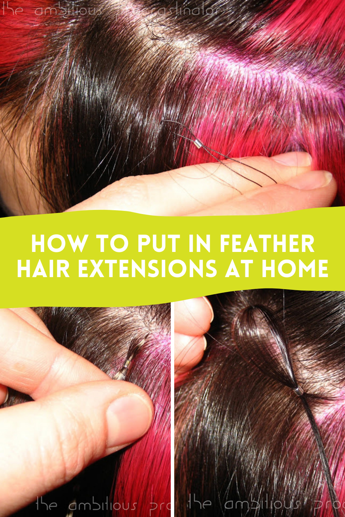 How to Put in Feather Extensions