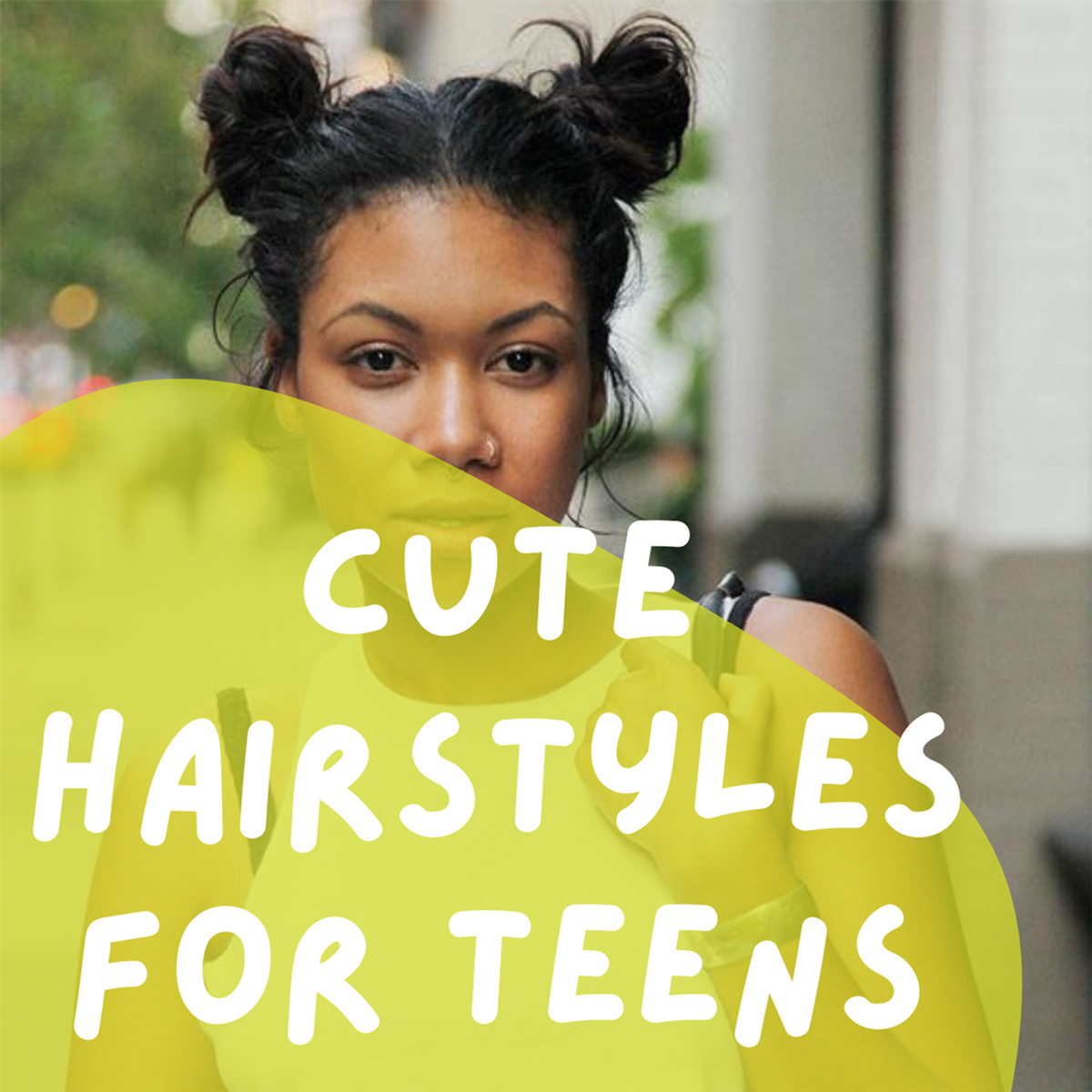 Cute Hairstyles for Teens