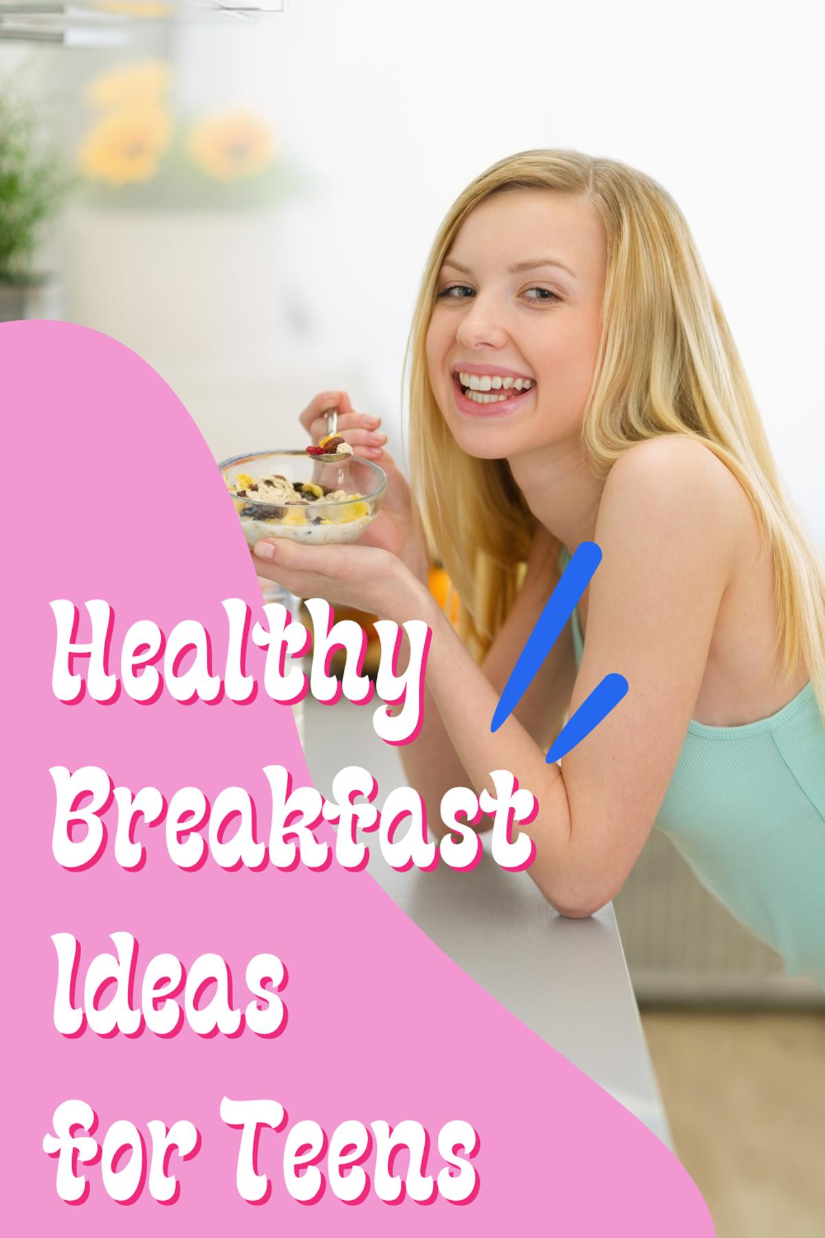 Breakfast for Teenagers