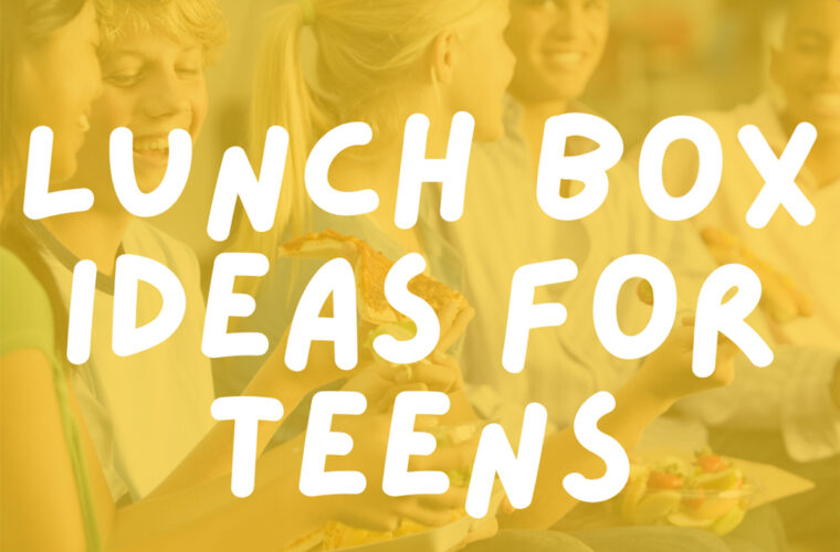 Lunch Box Ideas for Teens
