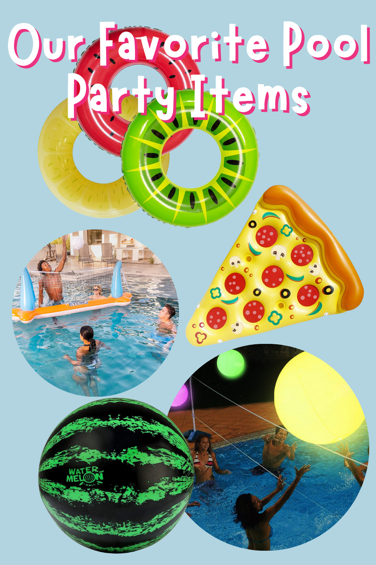 Favorite Pool Toys