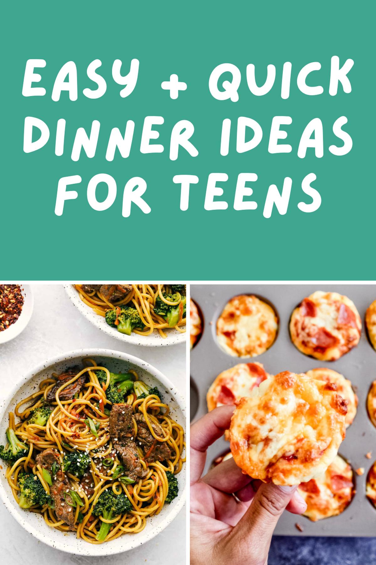 Quick Dinner Ideas for Teens