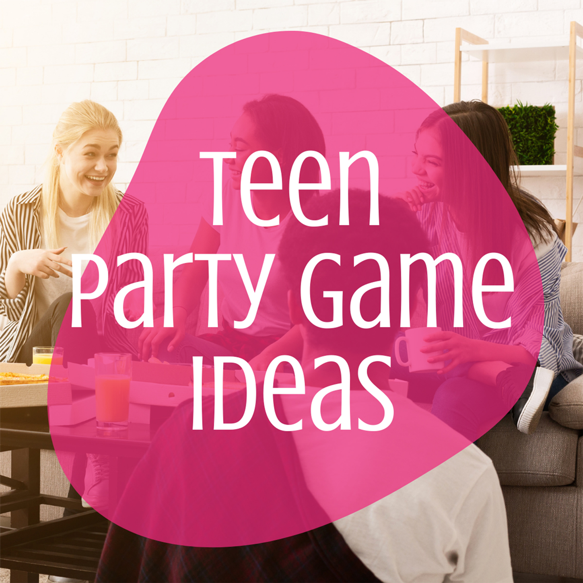 Teen Party Game Ideas