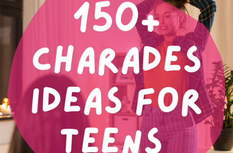 Charades Ideas for Teens