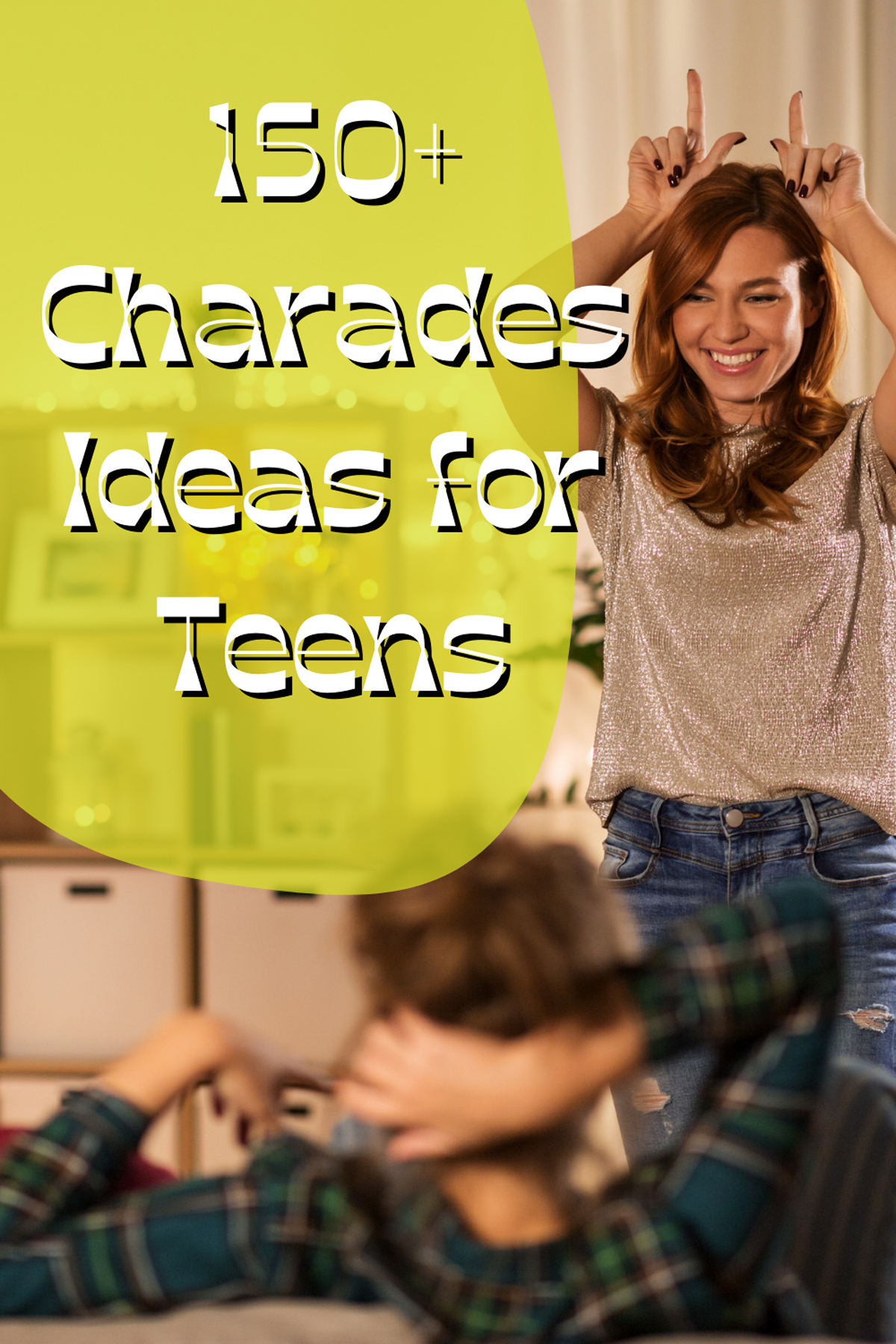 Charades for Teens